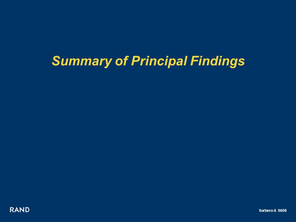 Sorbero-6 0608 Summary of Principal Findings