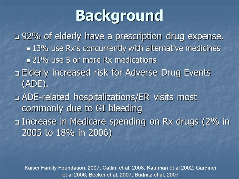 Background 92% of elderly have a prescription drug expense.