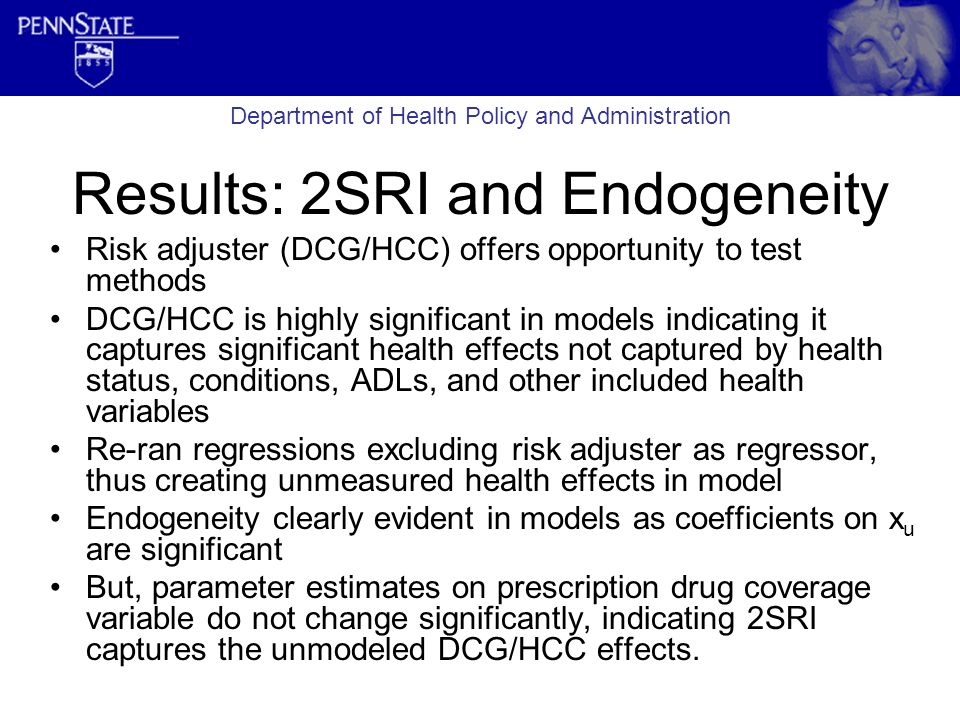 Results: 2SRI and Endogeneity Risk adjuster (DCG/HCC) offers opportunity to test methods DCG/HCC is highly significant in models indicating it capture