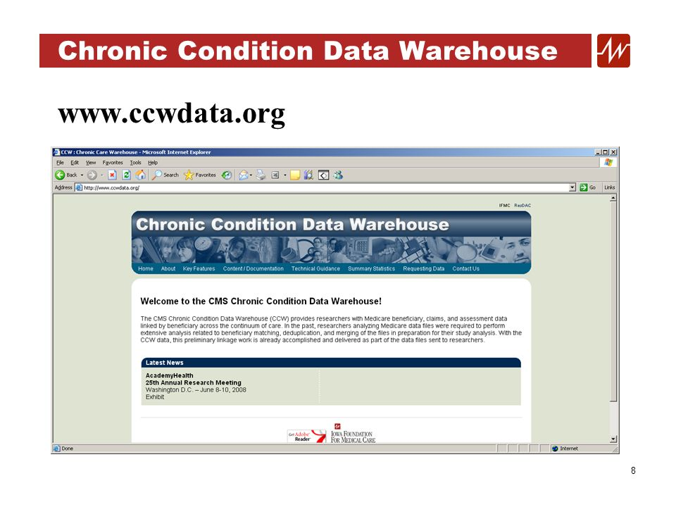 29 Chronic Condition Data Warehouse Diabetes Analytical File (Kennell and Associates, Inc.) Beneficiary-level analytic file containing statistics on prevalence, comorbidities, utilization, cost of care Enables researchers to receive a single data file to answer basic questions about diabetes without having to use multiple files Allows for analysis of the diabetic population for a number of comorbidities