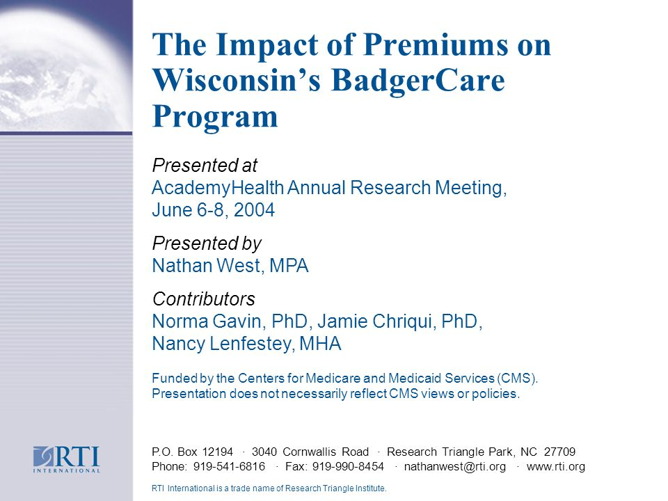 The Impact of Premiums on Wisconsins BadgerCare Program P.O.