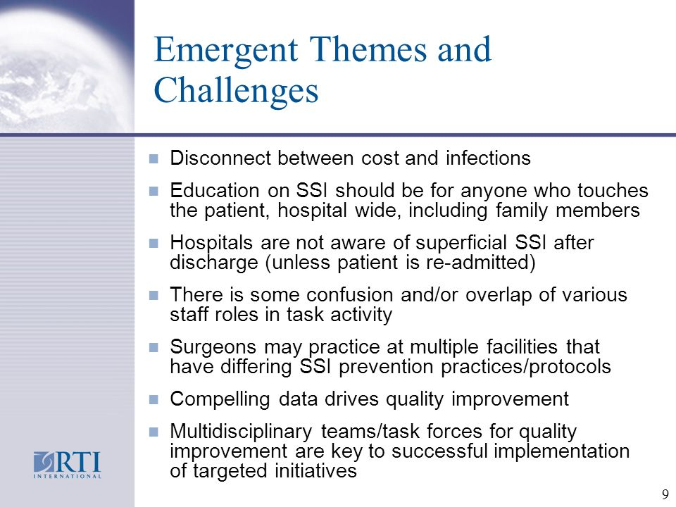 10 Conclusions n Overall, adherence with SSI guidelines recommendations is not high (except for antibiotic agent).