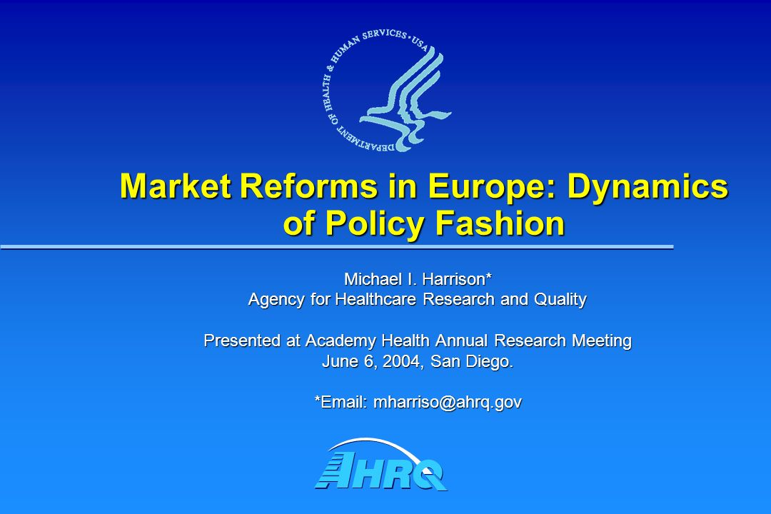 Market Reforms in Europe: Dynamics of Policy Fashion Michael I.
