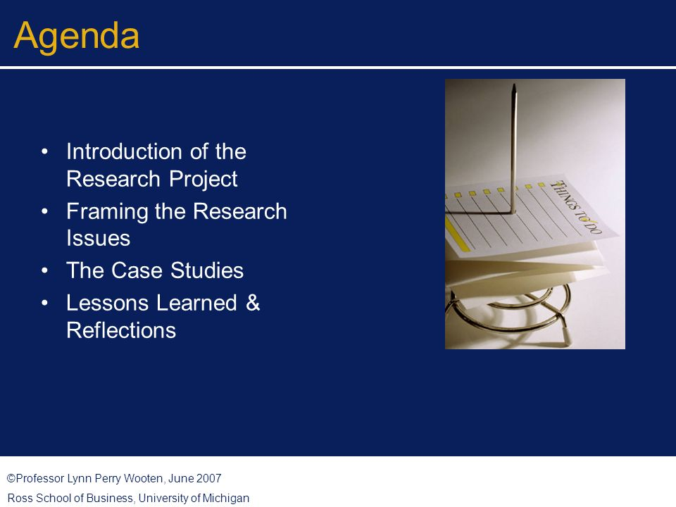 ©Professor Lynn Perry Wooten, June 2007 Ross School of Business, University of Michigan Community Health Partnerships More than one person or organization is necessary to improve public health … at a minimum academics, health practitioners, and grassroots folks.