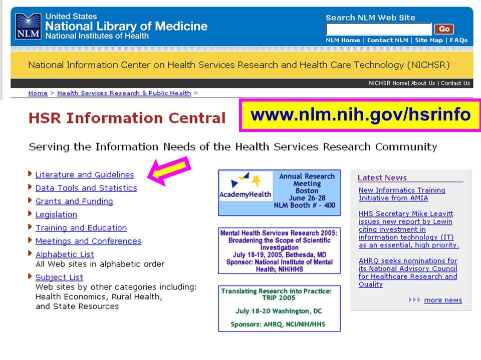 HSR Information Central www.nlm.nih.gov/hsrinfo
