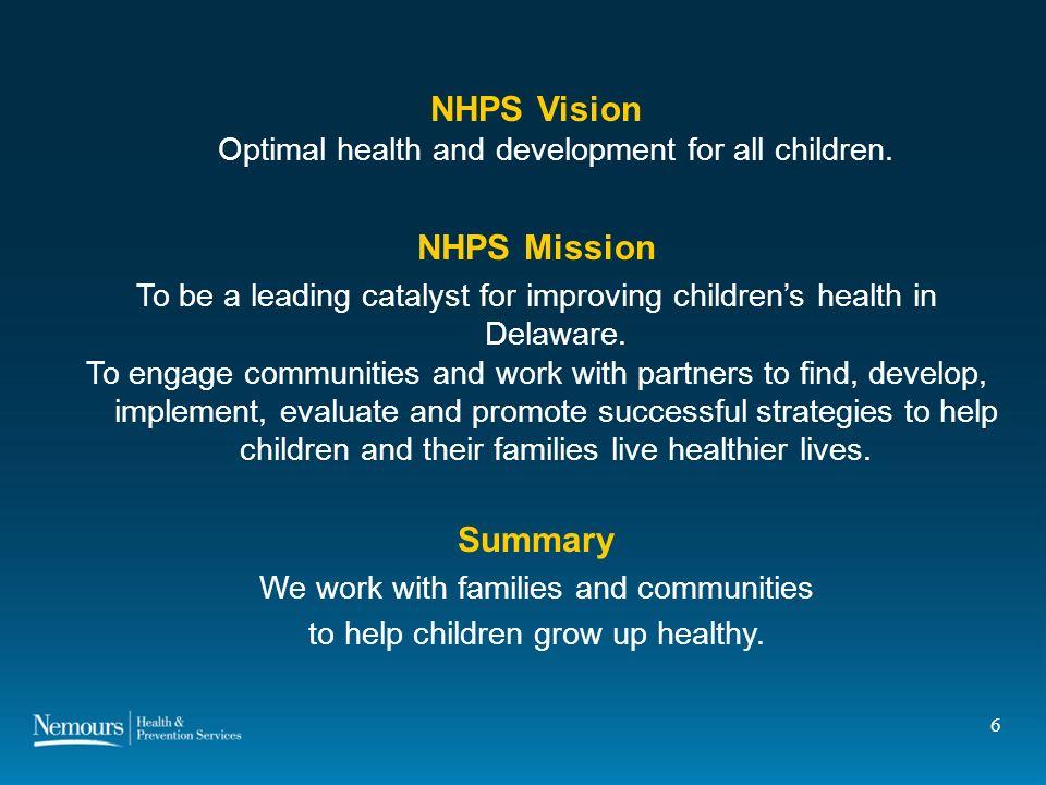 6 NHPS Vision Optimal health and development for all children.
