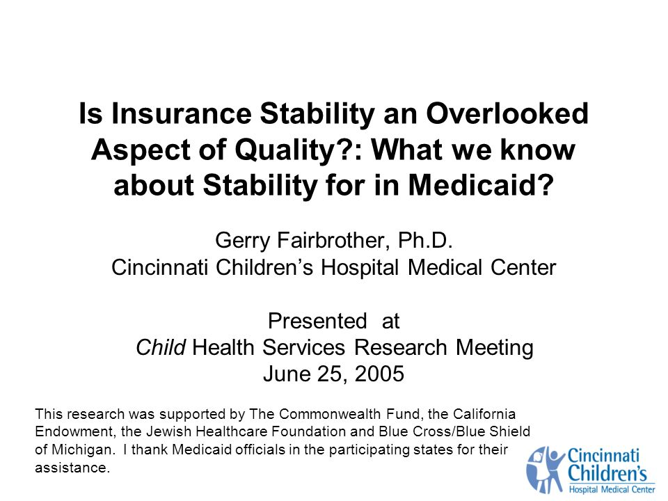 Is Insurance Stability an Overlooked Aspect of Quality : What we know about Stability for in Medicaid.