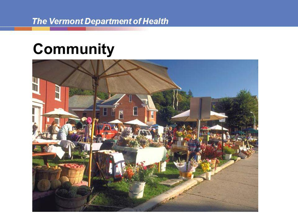 The Vermont Department of Health Community