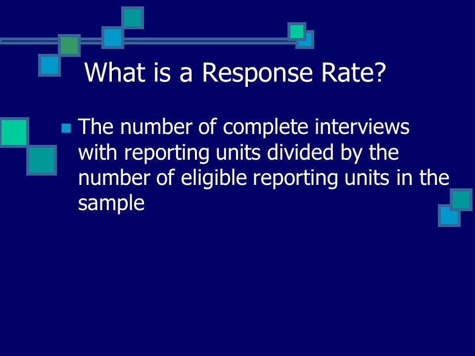 Other Rates Cooperation rates - The proportion of all cases interviewed of all eligible units ever contacted.