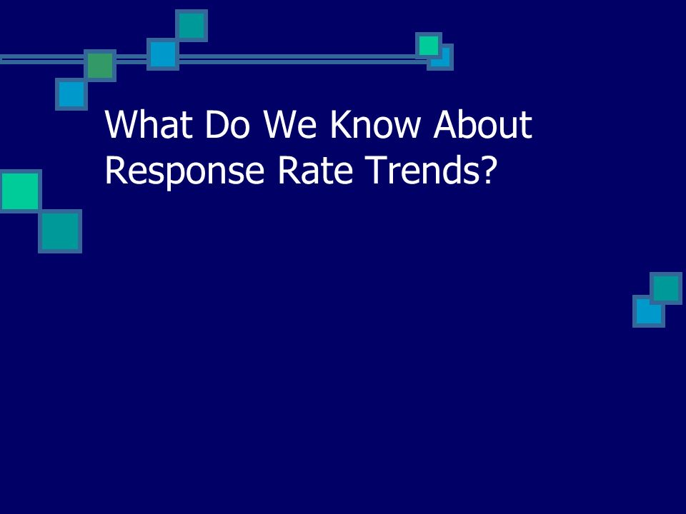 What Do We Know About Response Rate Trends?