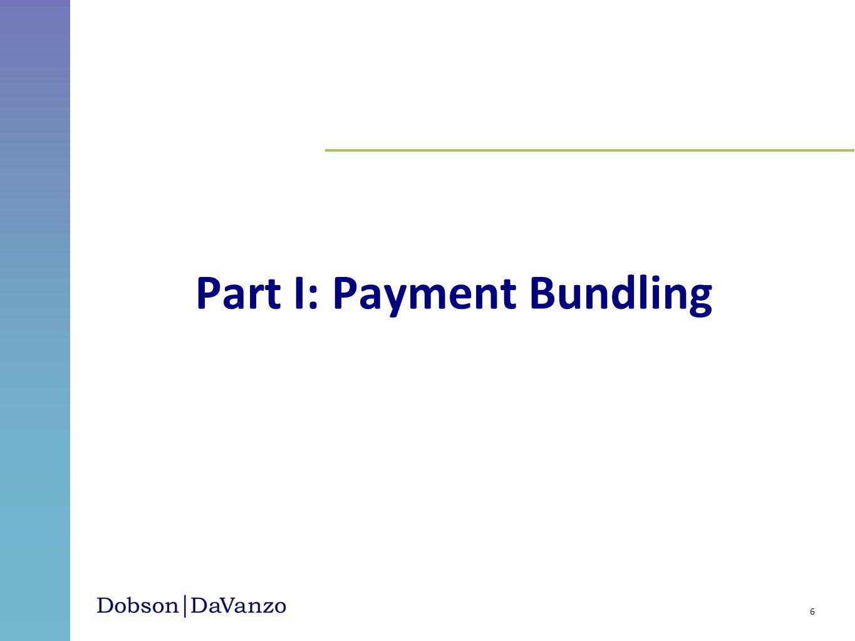 Part I: Payment Bundling 6