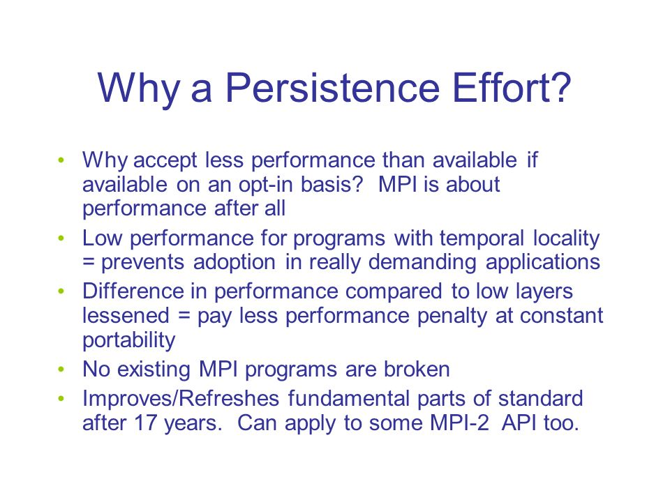 Why a Persistence Effort.