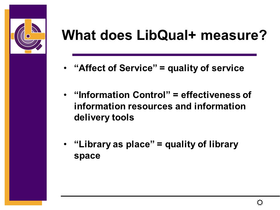 R What does LibQual+ measure.