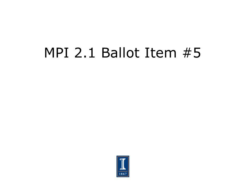 MPI 2.1 Ballot Item #5