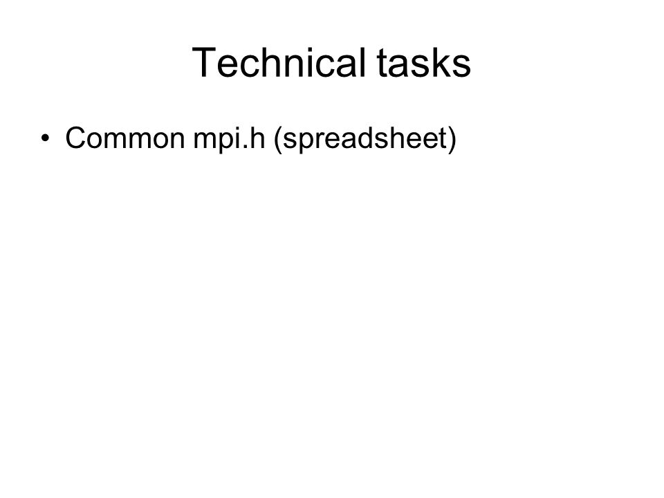 Technical tasks Common mpi.h (spreadsheet)