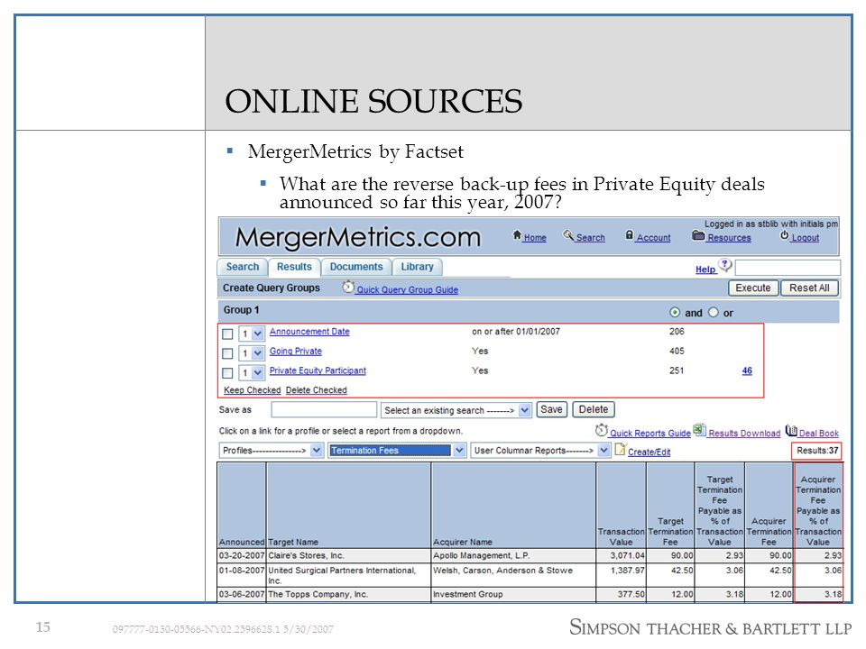 14 097777-0130-05566-NY02.2596628.1 5/30/2007 ONLINE SOURCES GSIonline/Livedgar List (using SIC code 2731 to search on) of Book Publishers acquired by private equity firms.