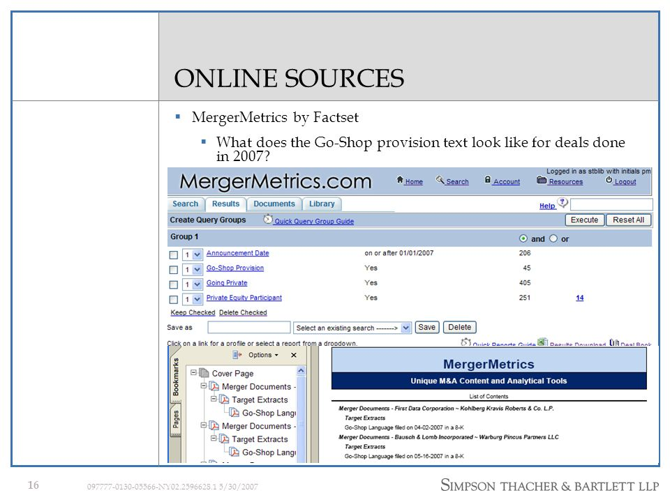 15 097777-0130-05566-NY02.2596628.1 5/30/2007 ONLINE SOURCES MergerMetrics by Factset What are the reverse back-up fees in Private Equity deals announced so far this year, 2007