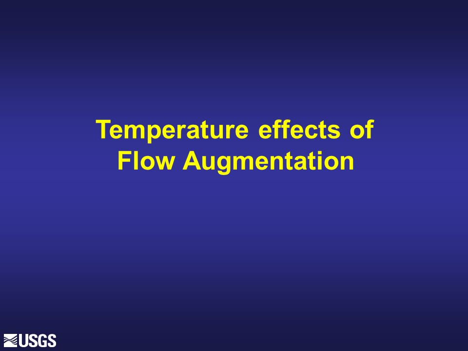 Temperature effects of Flow Augmentation