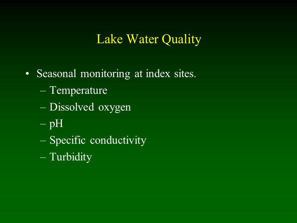 Lake Water Quality Seasonal monitoring at index sites.