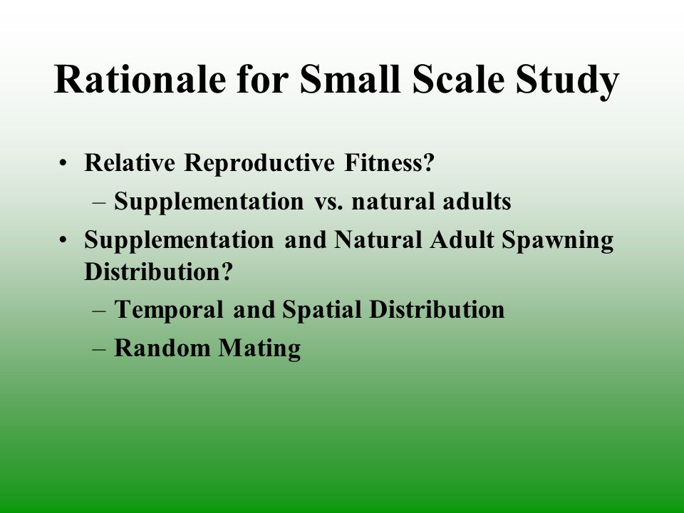 Rationale for Small Scale Study Relative Reproductive Fitness.