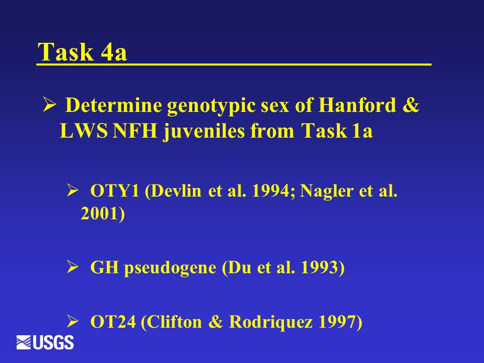 Task 4a Determine genotypic sex of Hanford & LWS NFH juveniles from Task 1a OTY1 (Devlin et al.