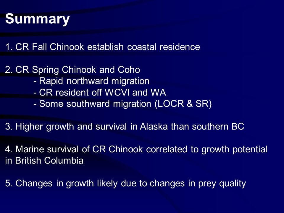 1. CR Fall Chinook establish coastal residence 2.