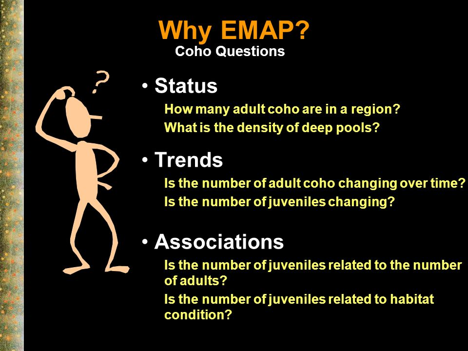 Why EMAP. Associations Is the number of juveniles related to the number of adults.