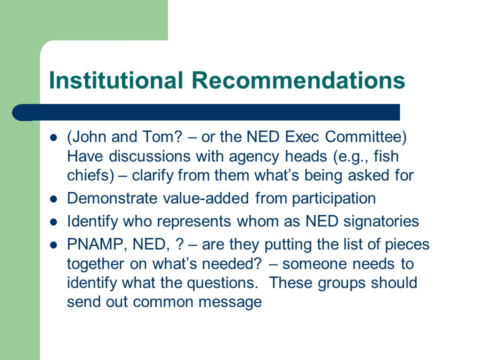 Institutional Recommendations (John and Tom.
