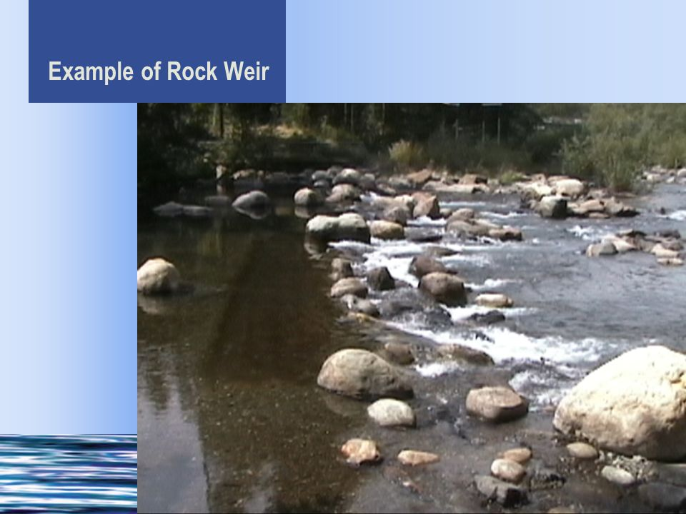 Example of Rock Weir