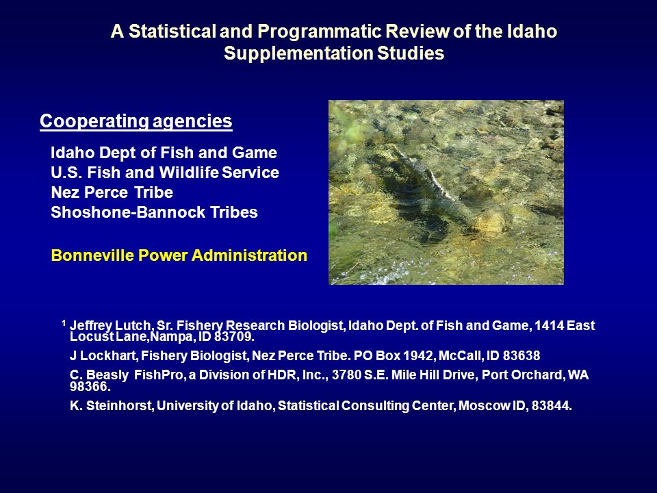 A Statistical and Programmatic Review of the Idaho Supplementation Studies 1 Jeffrey Lutch, Sr.