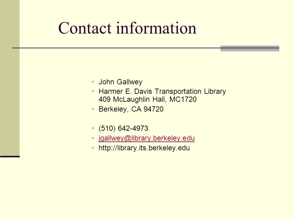Contact information John Gallwey Harmer E.