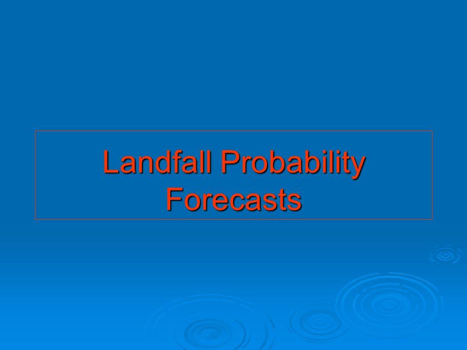 Landfall Probability Forecasts
