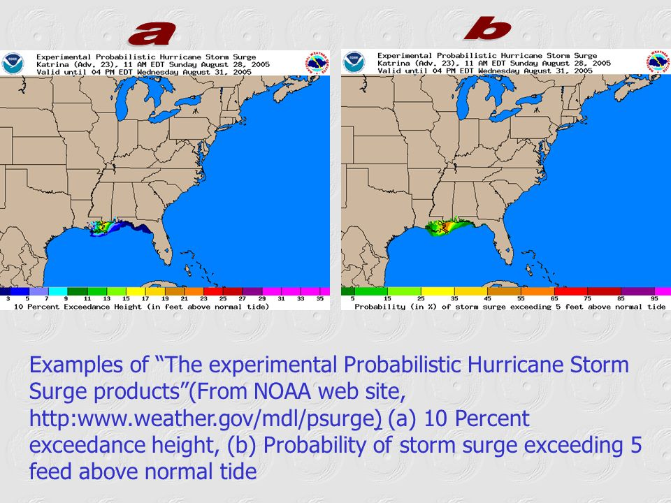 Examples of The experimental Probabilistic Hurricane Storm Surge products(From NOAA web site, http:www.weather.gov/mdl/psurge) (a) 10 Percent exceedan