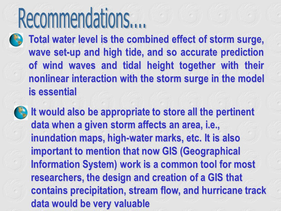Total water level is the combined effect of storm surge, wave set-up and high tide, and so accurate prediction of wind waves and tidal height together