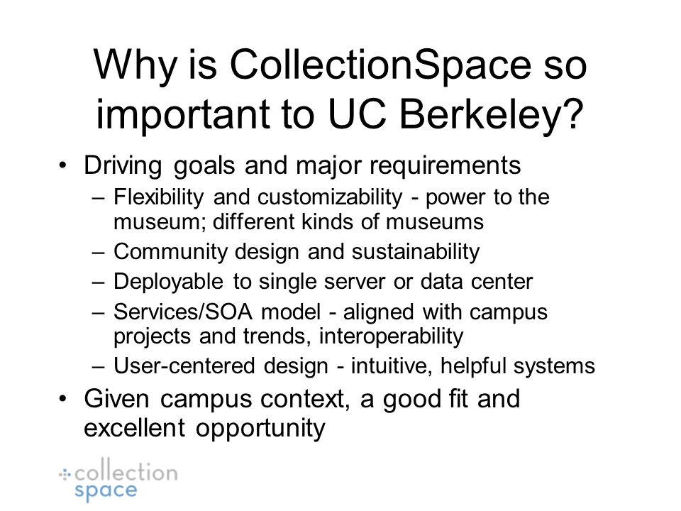 Why is CollectionSpace so important to UC Berkeley.