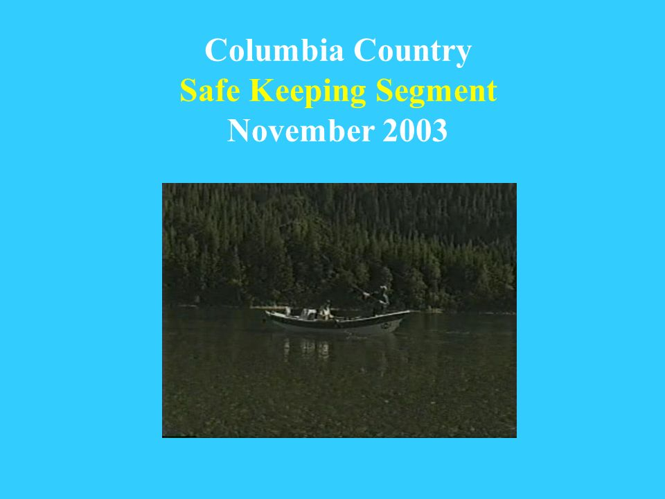 Columbia Country Safe Keeping Segment November 2003