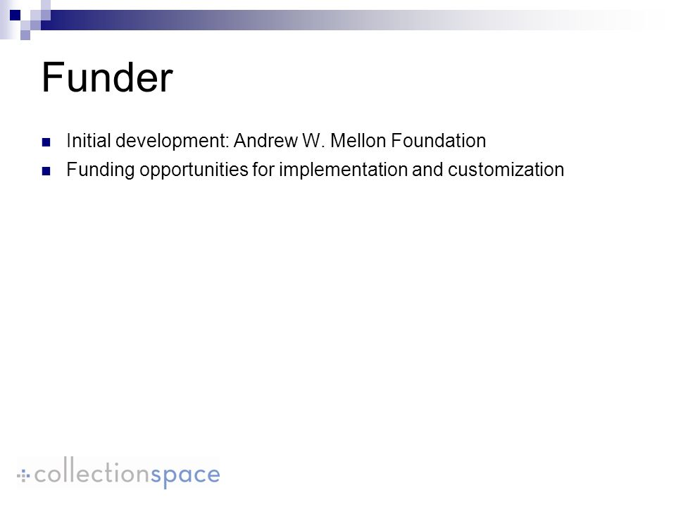 Funder Initial development: Andrew W.