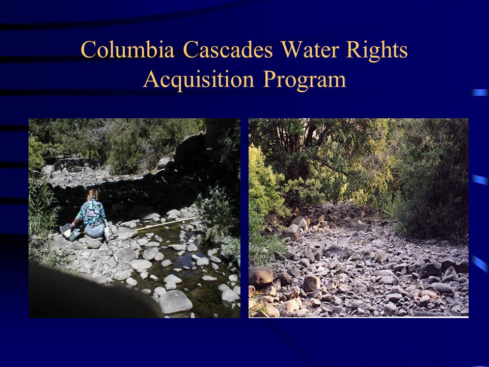 Columbia Cascades Water Rights Acquisition Program