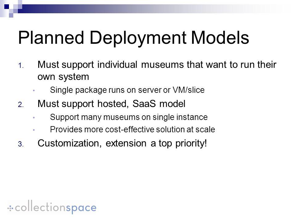 Planned Deployment Models 1.