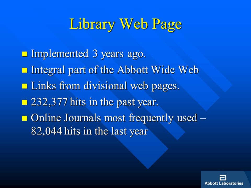 Library Web Page Implemented 3 years ago. Implemented 3 years ago.