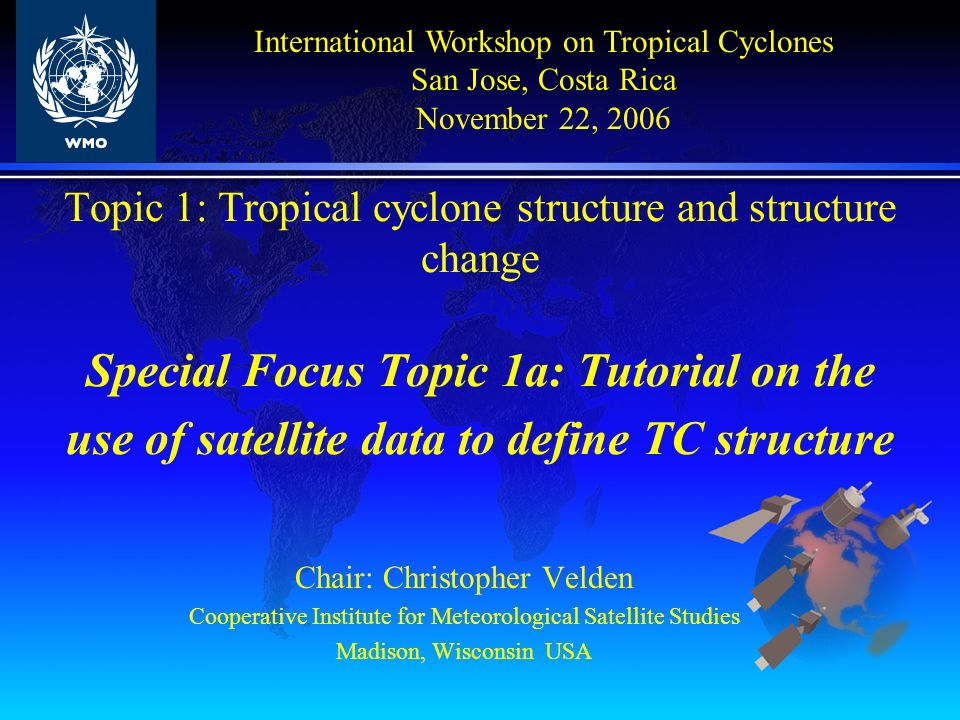 AODT: Advanced Objective Dvorak Technique, CIMSS, Olander / Velden 1) technique developed for tropical depression and storm stages 2) implemented several additional rules and methodologies 3) incorporated an automated storm center determination methodology
