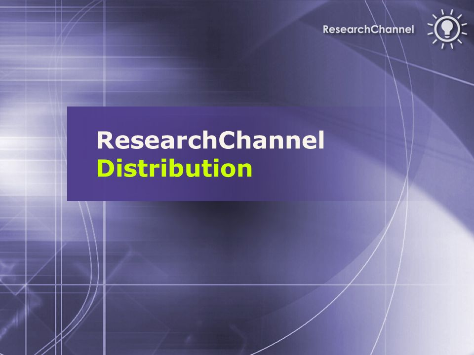 ResearchChannel Distribution