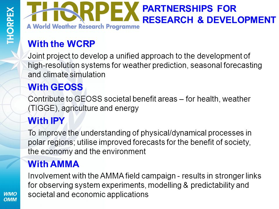 With the WCRP Joint project to develop a unified approach to the development of high-resolution systems for weather prediction, seasonal forecasting a