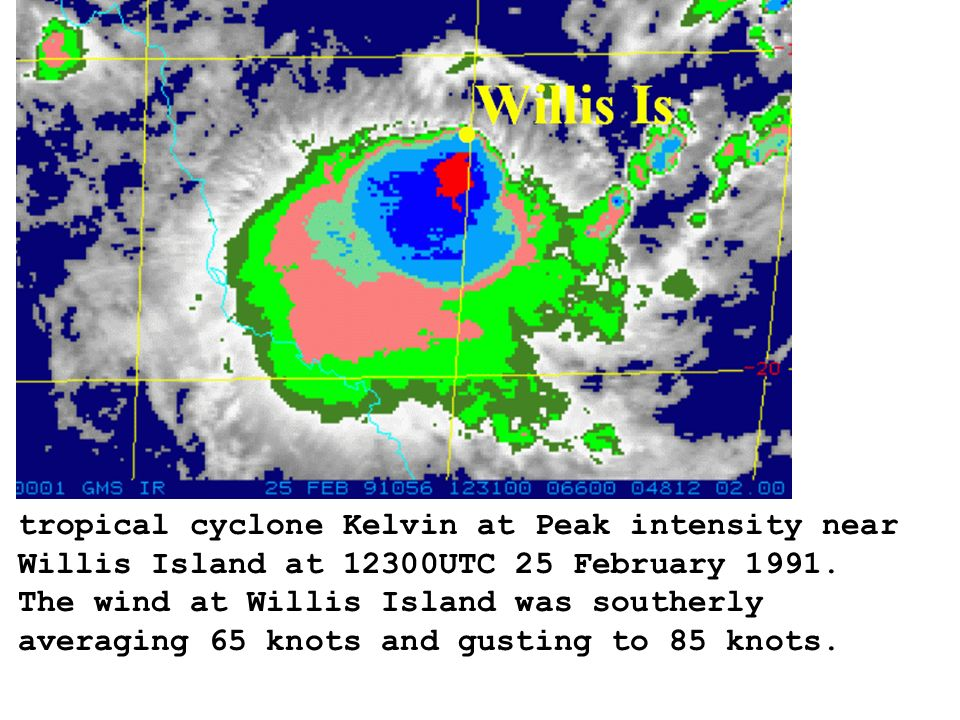 tropical cyclone Kelvin at Peak intensity near Willis Island at 12300UTC 25 February 1991.