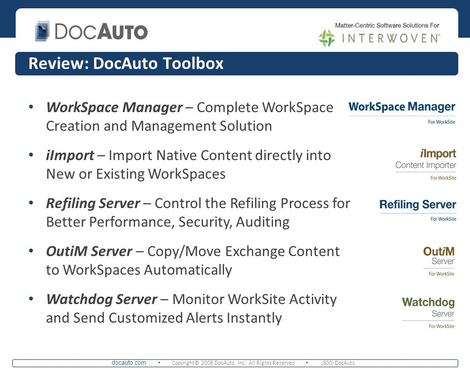 docauto.com Copyright© 2008 DocAuto, Inc. All Rights Reserved (800) DocAuto WorkSpace Manager – Complete WorkSpace Creation and Management Solution iI