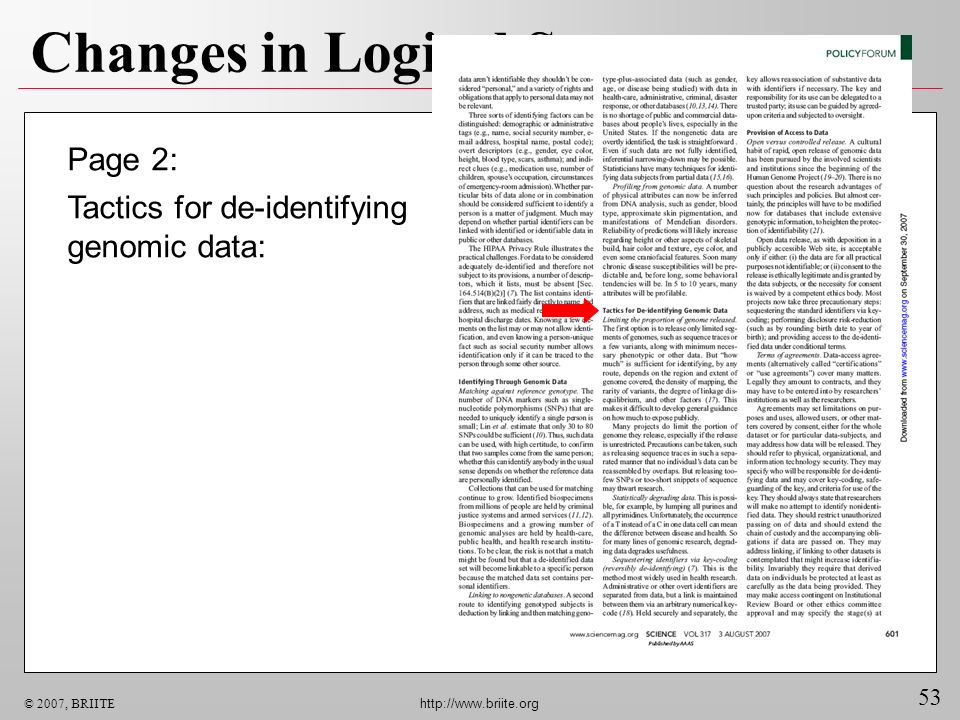 53 © 2007, BRIITE http://www.briite.org Changes in Logical Status Page 2: Tactics for de-identifying genomic data: