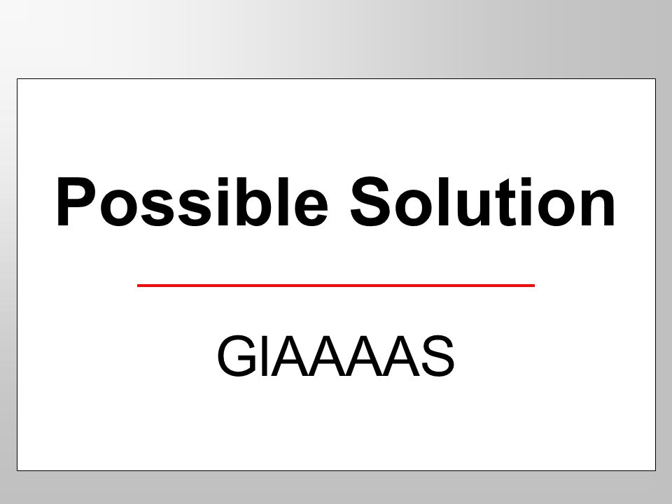 Possible Solution GlAAAAS