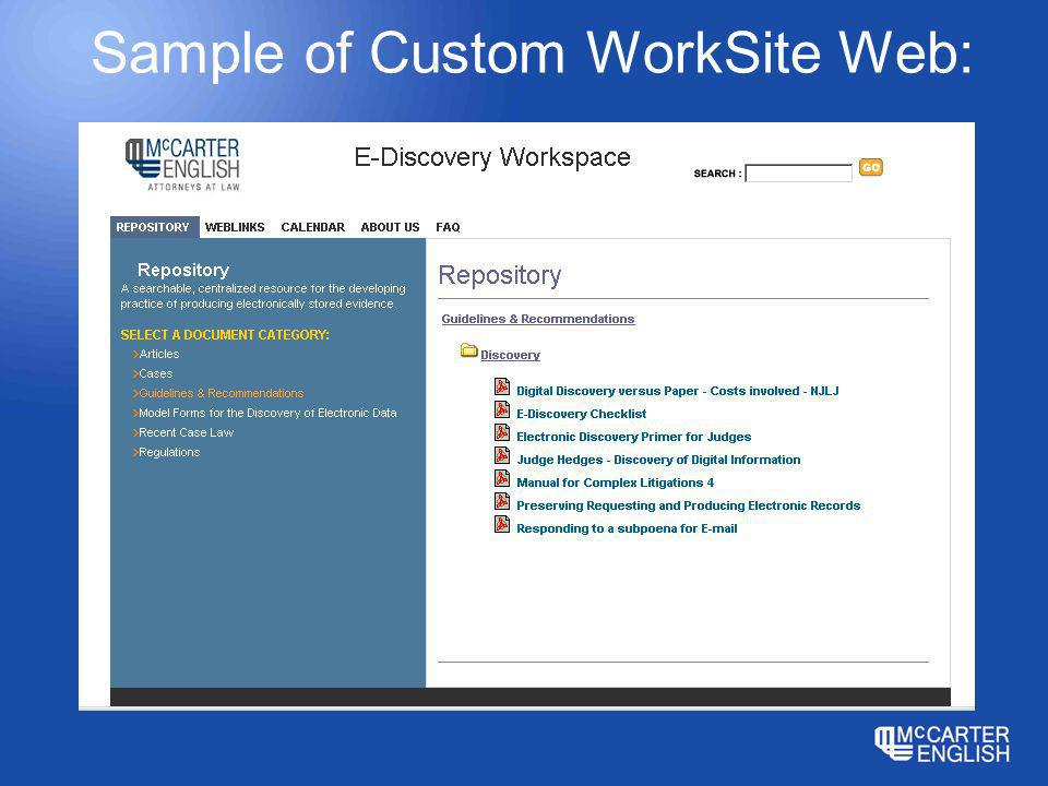 Sample of Custom WorkSite Web: