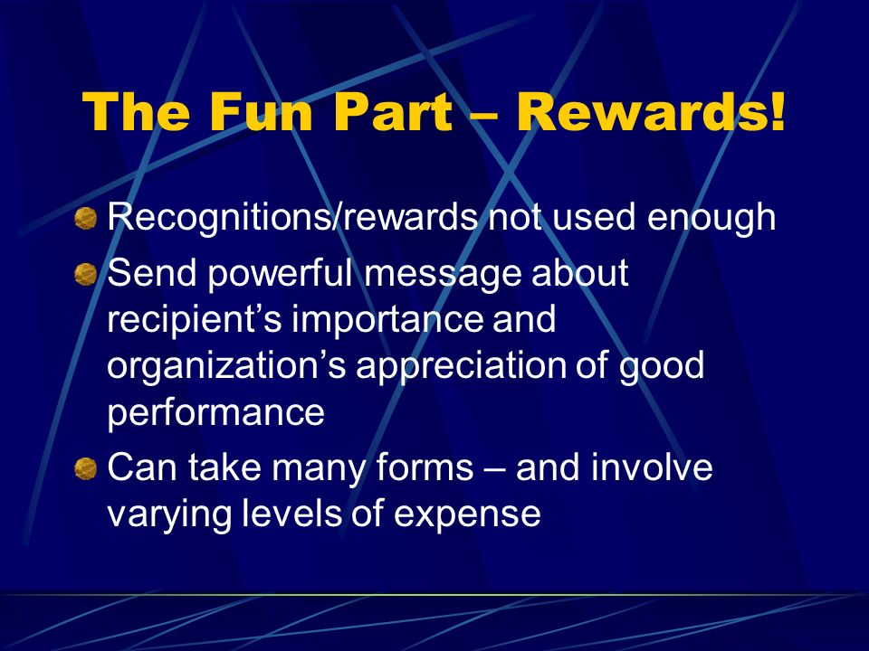 The Fun Part – Rewards.
