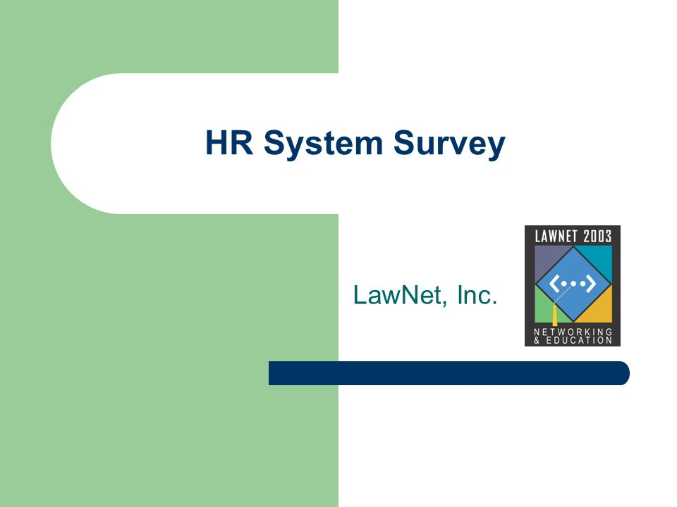 HR System Survey LawNet, Inc.